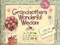 Grandmothers Wonderful Wisdom