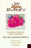 Joy for the Journey Leather A Woman's Book of Joyful Promises  Burgandy Flexibind With Gold ...