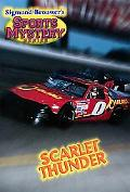 Sigmund Brouwer's Sports Mystery Series: Scarlet Thunder (Racing) - Sigmund Brouwer - Paperback