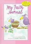 My Faith Journal - Pink For Girls - Karen Hill - Hardcover - 2ND REP