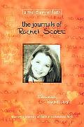 Journals of Rachel Scott A Journey of Faith at Columbine High