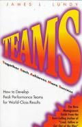 Teams Together Each Achieves More Success  How to Develop Peak Performance Teams for World-C...