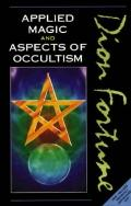 Applied Magic and Aspects of Occultism - Dion Fortune - Paperback
