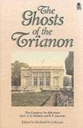 The Ghosts of Trianon: The Complete