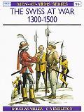 Swiss at War 1300-1500
