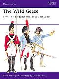 Wild Geese: The Irish Brigades of France and Spain - Mark McLaughlin - Paperback