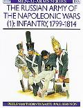 Russian Army of the Napoleonic Wars (1) Infantry, 1799-1814