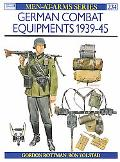 German Combat Equipment 1939 to 1945