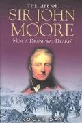 Life of Sir John Moore Not a Drum Was Heard