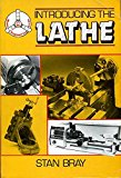 Introducing the Lathe (Model Engineering Guides)