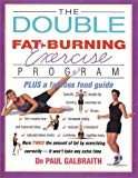 Double Fat-Burning Exercise Program