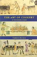 Art of Cookery in the Middle Ages