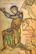 Religion and the Conduct of War C.300 - C.1215