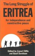 Long Struggle of Eritrea for Independence and Constructive Peace