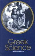 Greek Science Its Meaning to Us