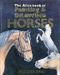Allen Book of Painting & Drawing Horses