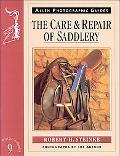 Care and Repair of Saddlery