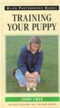 Training Your Puppy, Book #6 Allen Photographic Guides to Dogs