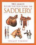 Allen Illustrated Guide to Saddlery