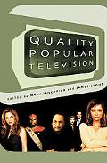 Quality Popular Television Cult Tv, the Industry and Fans