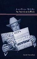 Jean-Pierre Melville An American in Paris
