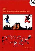 Bfi Film and Television Handbook 2003
