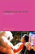 Chinese Films in Focus 25 New Takes