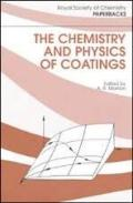 Chemistry and Physics of Coatings