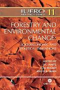 Forestry And Environmental Change: Socioeconomic And Political Dimensions Report No. 5 Of Th...