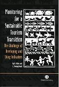 Monitoring for a Sustainable Tourism Transition The Challenge of Developing and Using Indica...