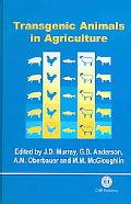 Transgenic Animals in Agriculture