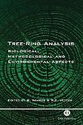 Tree-Ring Analysis Biological, Methodological, and Environmental Aspects