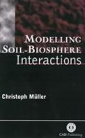 Modelling Soil-Biosphere Interactions