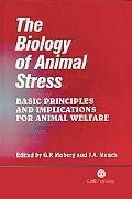 Biology of Animal Stress Basic Principles and Implications for Animal Welfare