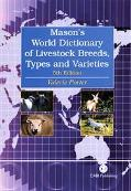Mason's World Dictionary of Livestock Breeds, Types and Varieties