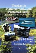 Tourism in National Parks and Protected Areas Planning and Management