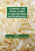 Economic and Social Issues in Agricultural Biotechnology