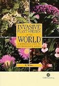 Invasive Plant Species of the World A Reference Guide to Environmental Weeds