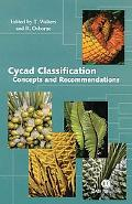 Cycad Classification Concepts and Recommendations