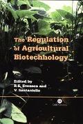 Regulation of Agricultural Biotechnology