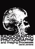 Radiographic Photography and Imaging Processes