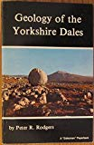 Geology of the Yorkshire Dales (A Dalesman paperback)