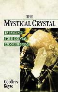 Mystical Crystal Expanding Your Crystal Consciousness