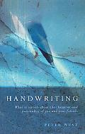 Handwriting What It Reveals About the Character and Personality of You and Your Friends