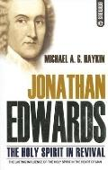 Jonathan Edwards: The Holy Spirit in Revival - Michael A. Haykin - Paperback