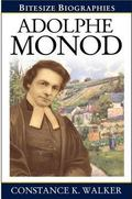 Adolphe Monod (Bitesize Biographies)