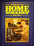 Setting Up Your Home Workshop