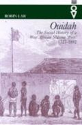 Ouidah: The Social History of a West African Slaving Port 1727-1892
