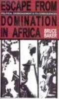 Escape from Domination: Political Disengagement and Its Consequences in Sub-Saharan Africa
