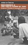 Mozambique and the Great Flood of 2000 (African Issues)